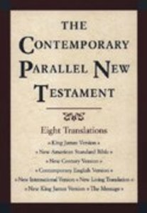 Contemporary Parallel New Testament 8 Translations