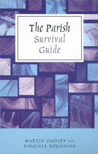 The Parish Survival Guide