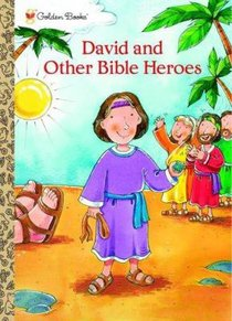 David and Other Bible Heroes (Colouring Book) (Golden Books Series)