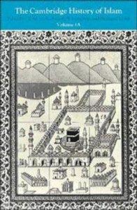 1a: Cambridge History of Islam