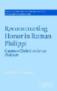 Reconstructing Honor in Roman Philippi