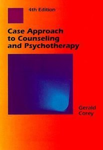 Case Approach to Counseling and Psychotherapy (4th Edition)