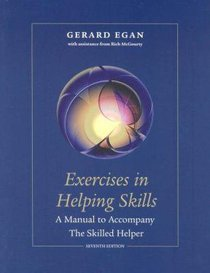 Exercises in Helping Skills (7th Edition)