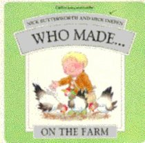 Who Made...On the Farm
