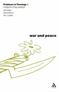 War and Peace (Problems In Theology Series)