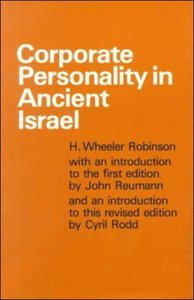 Corporate Personality in Ancient Israel (2nd Edition)
