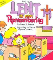 Lent is For Remembering
