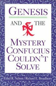 Genesis and the Mystery Confucius Couldnt Solve