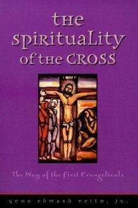 The Spirituality of the Cross
