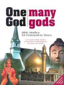 One God, Many Gods