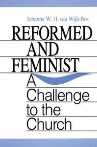 Reformed and Feminist