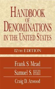 Handbook of Denominations in the United States (12th Edition)