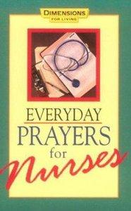 Everyday Prayers For Nurses