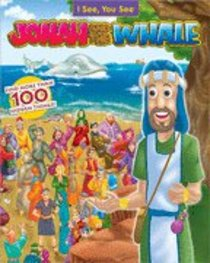 Jonah and the Whale (I See! You See! Series)