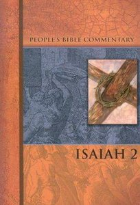 Isaiah 2 (Peoples Bible Commentary Series)