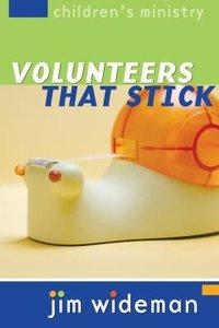 Volunteers That Stick