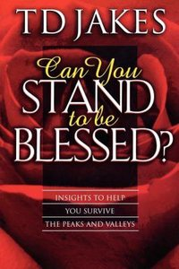 Can You Stand to Be Blessed? (2001)
