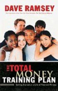 The Total Money Training Plan