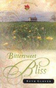 Bittersweet Bliss (#05 in Saskatchewan Saga Series)