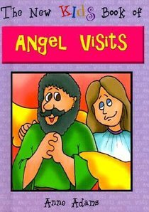 New Kids: Book of Angel Visits (New Kids Junior Reference Series)