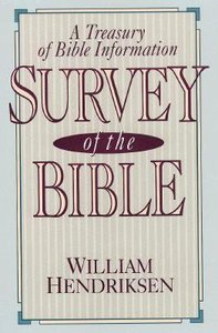Survey of the Bible (4th Edition)