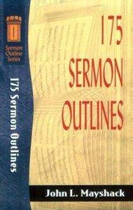 Sos: 175 Sermon Outlines (Sermon Outline Series)