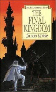 The Final Kingdom (#10 in Seven Sleepers Series)