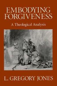 Embodying Forgiveness