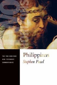 Philippians (Two Horizons New Testament Commentary Series)