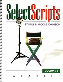 Selectscripts #03: Parables
