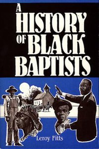 The History of Black Baptists