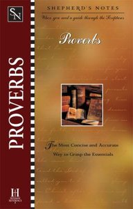 Proverbs (Shepherds Notes Series)