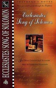Ecclesiastes/Song of Solomon (Shepherds Notes Series)