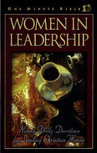 Women in Leadership (One Minute Bible Series)