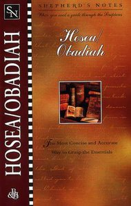 Hosea/Obadiah (Shepherds Notes Series)