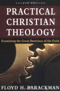 Practical Christian Theology (4th Edition)