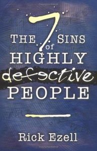 The 7 Sins of Highly Defective People