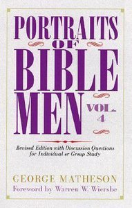 Portraits of Bible Men (Vol 4)
