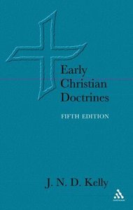 Early Christian Doctrines (5th Edition)