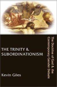 The Trinity and Subordinationism