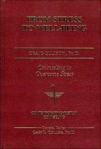 Ccco: From Stress to Well-Being (Contemporary Christian Counseling Series)