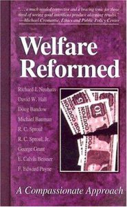Welfare Reformed