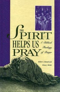 Spirit Helps Us to Pray