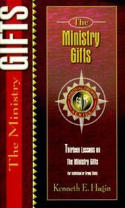 The Ministry Gifts (Spiritual Growth Study Series)