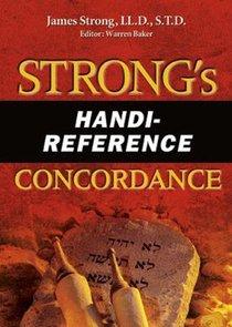 Strongs Handi-Reference Concordance (Kjv Based)