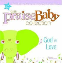 God is Love (Praise Baby Collection Series)