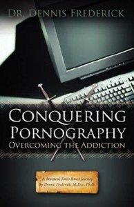 Conquering Pornography