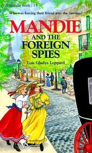 Foreign Spies (#15 in Mandie Series)
