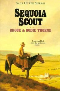 Sequoia Scout (#04 in Saga Of The Sierras Series)