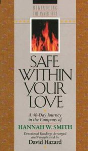 Rekindling the Inner Fire: Safe Within Your Love